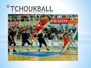 TCHOUKBALL