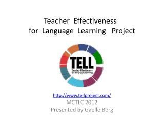 Teacher   Effectiveness  for   Language  Learning    Project