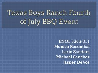 Texas Boys Ranch Fourth of July BBQ Event