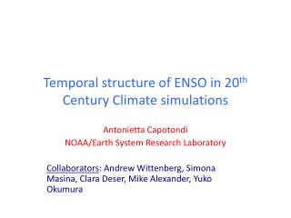Temporal structure of ENSO in 20 th  Century Climate simulations