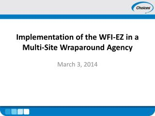Implementation of the WFI-EZ in a Multi-Site Wraparound Agency