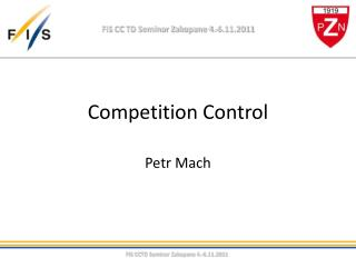 Competition Control