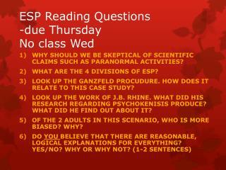 ESP Reading Questions -due Thursday No class Wed