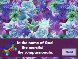 In the name of God the merciful      the compassionate.