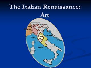 The Italian Renaissance: Art