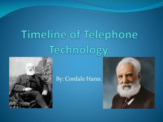 Timeline of Telephone Technology.