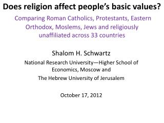 Shalom H. Schwartz National  Research University—Higher School of Economics,  Moscow and