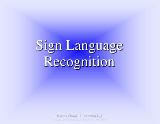 Sign Language Recognition