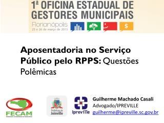 Aposentadoria no Serviço Público pelo RPPS:  Questões Polêmicas