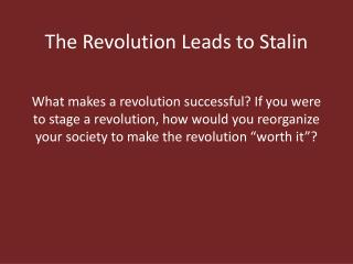 The Revolution Leads to Stalin