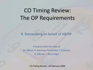 CO Timing Review:  The OP Requirements