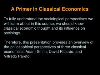 A Primer in Classical Economics