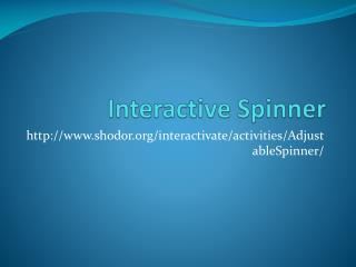 Interactive Spinner
