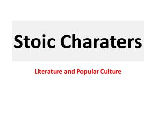 Stoic  Charaters
