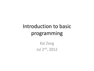 Introduction to basic programming