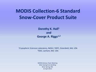 MODIS Collection-6 Standard Snow-Cover Product Suite