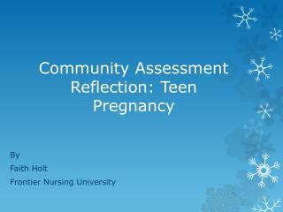 Community Assessment Reflection: Teen Pregnancy