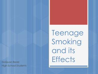 Teenage Smoking and its Effects