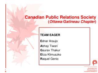Canadian Public Relations Society  ( Ottawa/Gatineau Chapter )