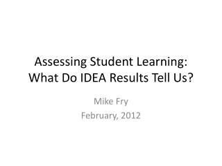 Assessing Student Learning: What Do IDEA Results Tell Us?