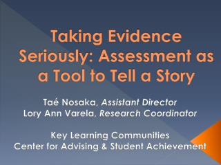 Taking Evidence Seriously: Assessment as a Tool to Tell a Story
