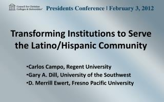 Transforming Institutions to Serve the Latino/Hispanic Community