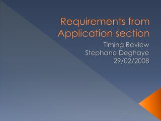 Requirements from Application section