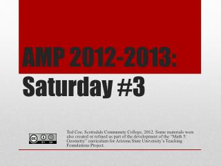 AMP 2012-2013:  Saturday #3