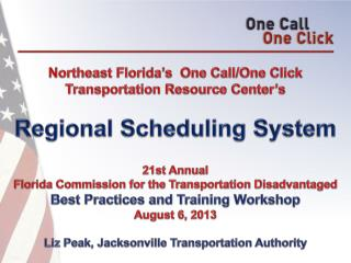 Northeast Florida's  One Call/One Click Transportation Resource Center's