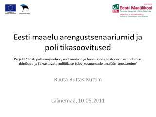 Ruuta Ruttas-Küttim Läänemaa, 10.05.2011