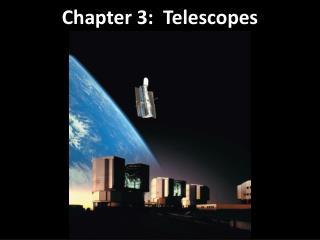 Chapter  3:  Telescopes