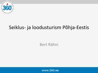 Seiklus- ja loodusturism Põhja-Eestis