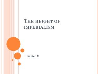 The height of imperialism