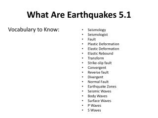 What Are Earthquakes 5.1
