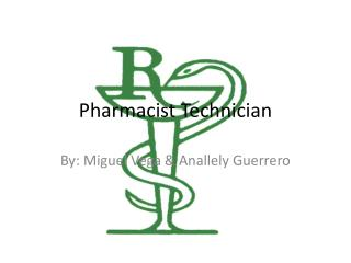 Pharmacist Technician