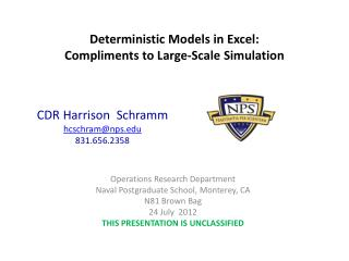 Deterministic Models in Excel: Compliments to Large-Scale Simulation