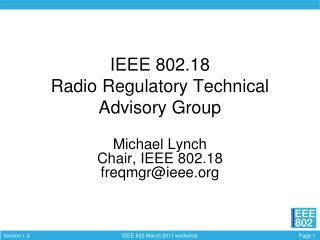 IEEE 802.18  Radio Regulatory Technical Advisory Group