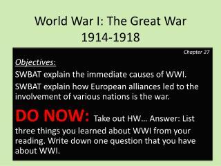 World War I: The Great War  1914-1918