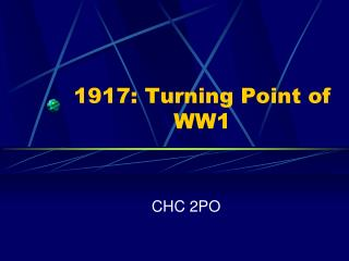 1917: Turning Point of WW1