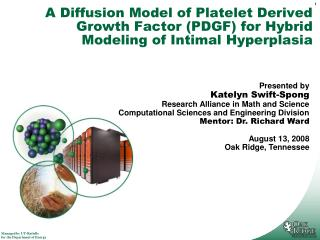 A Diffusion Model of Platelet Derived Growth Factor PDGF for Hybrid Modeling of Intimal Hyperplasia