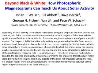 Beyond Black & White:  How Photospheric Magnetograms Can Teach Us About Solar Activity