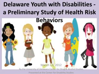 Delaware Youth with Disabilities - a Preliminary Study of Health Risk Behaviors