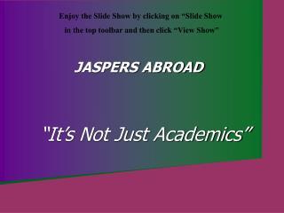 �It�s Not Just Academics�