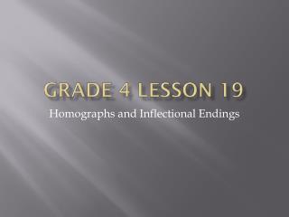 Grade 4 lesson 19