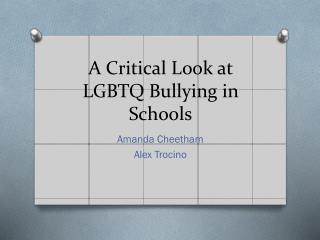 A Critical Look at LGBTQ Bullying in Schools