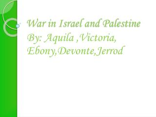 War in Israel and Palestine