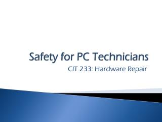 Safety for PC Technicians