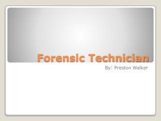 Forensic Technician