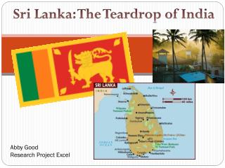 Sri Lanka: The Teardrop of India