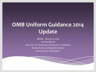 OMB Uniform Guidance  2014 Update